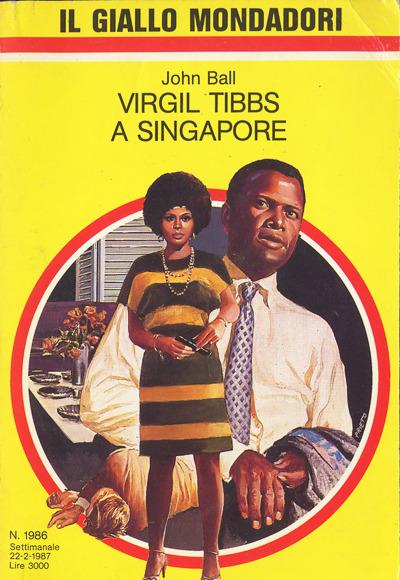 Ball -Virgil Tibbs a Singapore