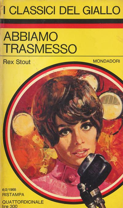 Rex Stout -Abbiamo trasmesso