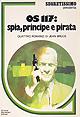 Os 117:spia, principe e pirata