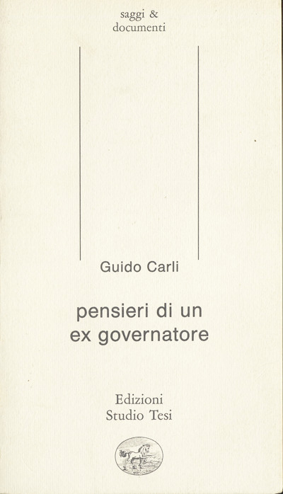 Carli-Pensieri di un ex governatore