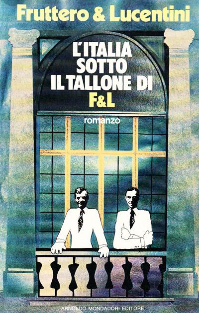 L'Italia sotto il tallone di F & L
