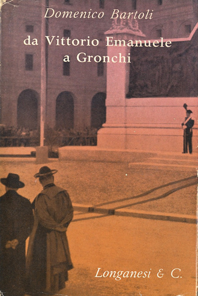 Bartoli-Da Vittorio Emanuele a Gronchi