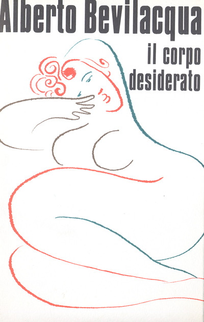 Bevilacqua - Il corpo desiderato