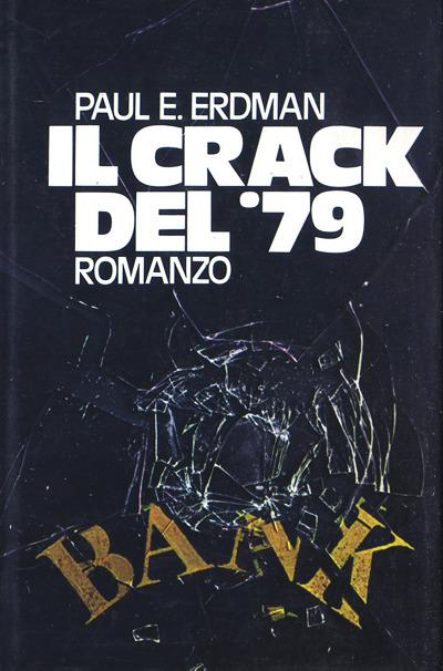 Erdman-Il crack del '79