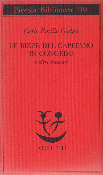 Gadda-Le bizze del capitano in congedo e altri racconti