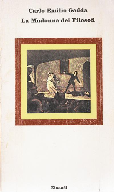Gadda-La Madonna dei filosofi