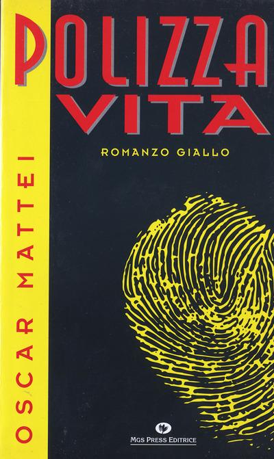 Oscar Mattei - Polizza vita
