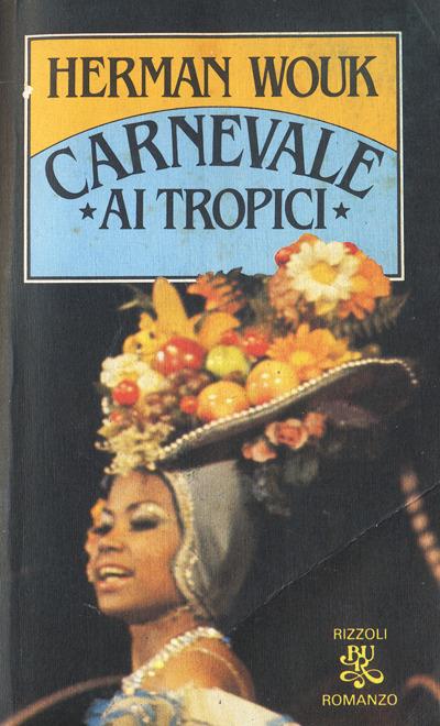Herman Wouk- Carnevale ai tropici