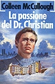 Mc Cullough-La passione del Dr. Christian