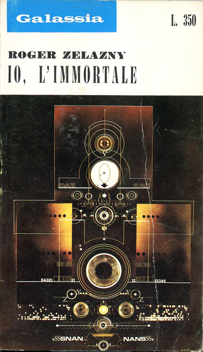 Zelazny - Io, l'immortale