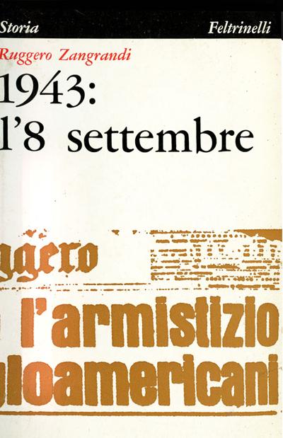 Zangrandi - 1943: l'8 settembre