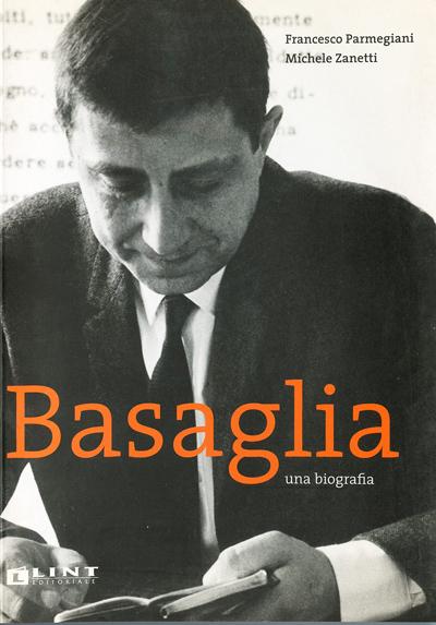 Basaglia, una biografia