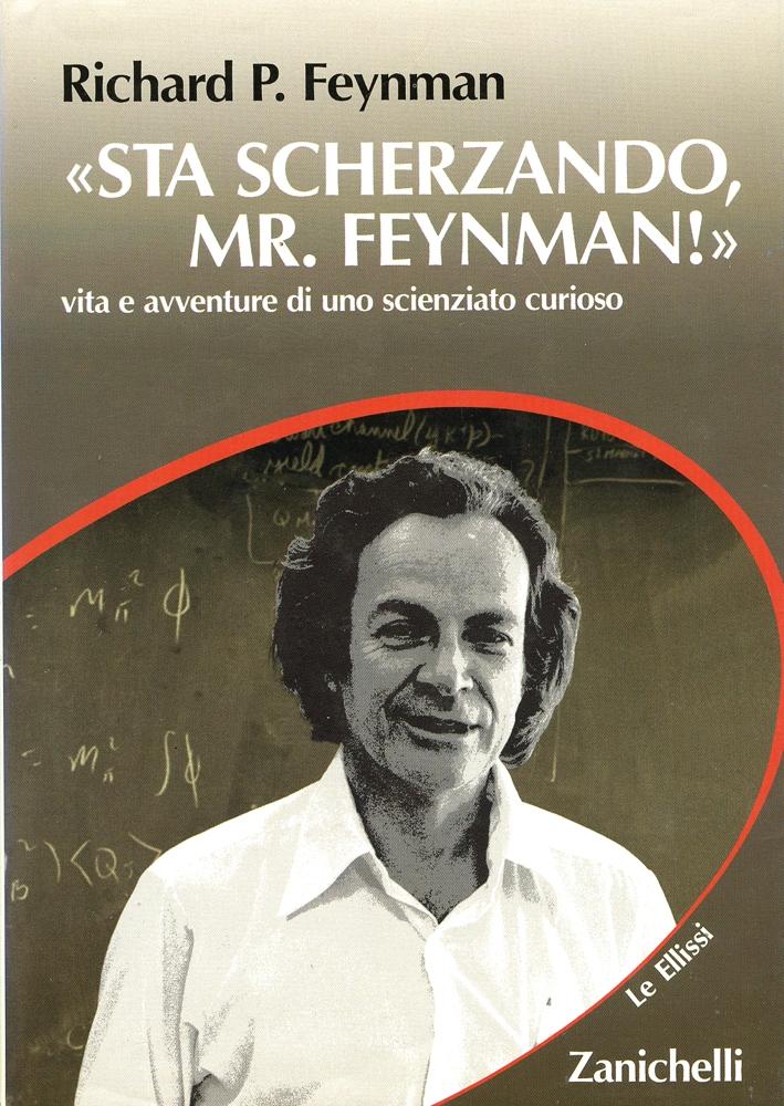 Sta scherzando, Mr. Feynman