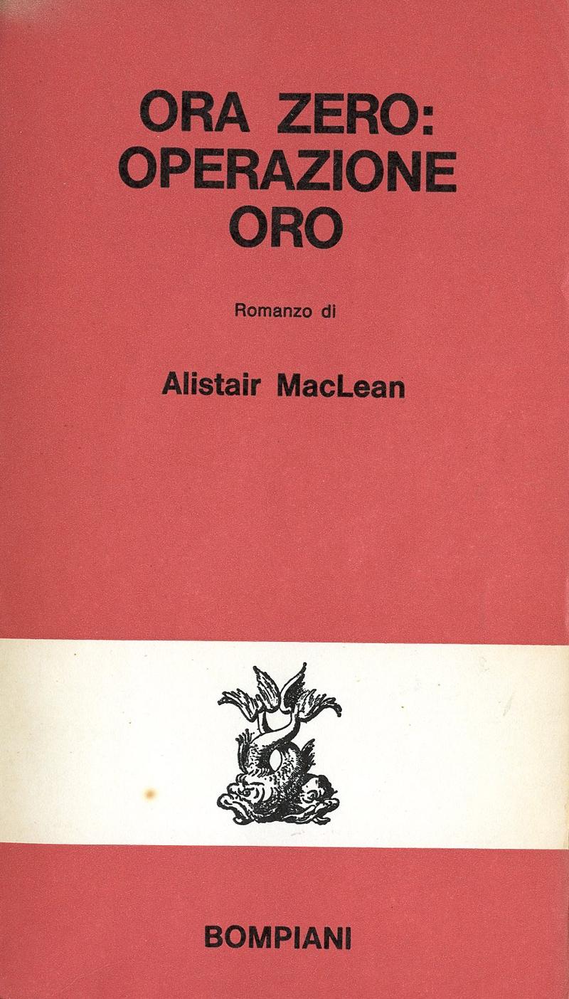 MacLean - Ora zero: operazione oro
