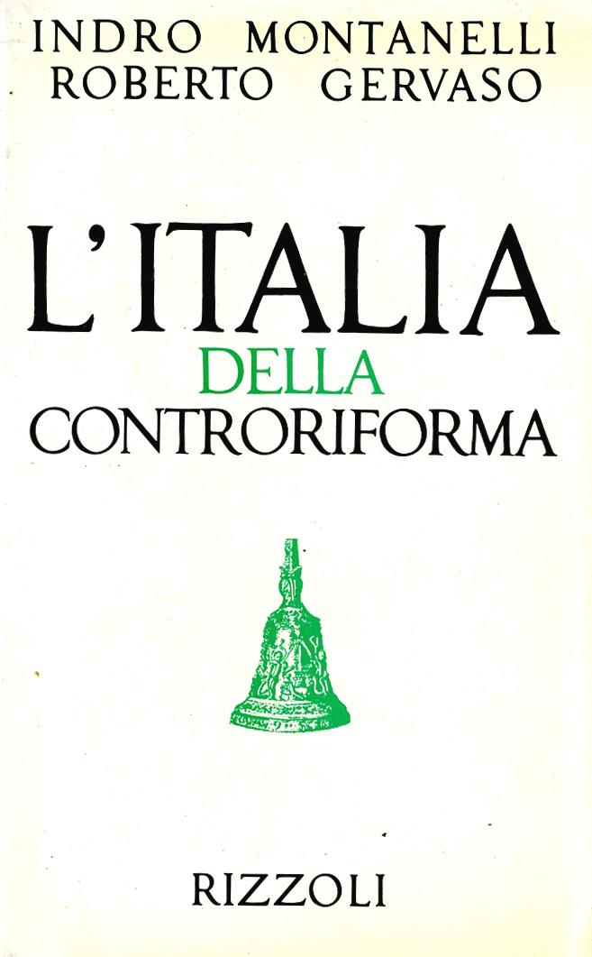 Montanelli Gervaso - L'Italia della Controriforma