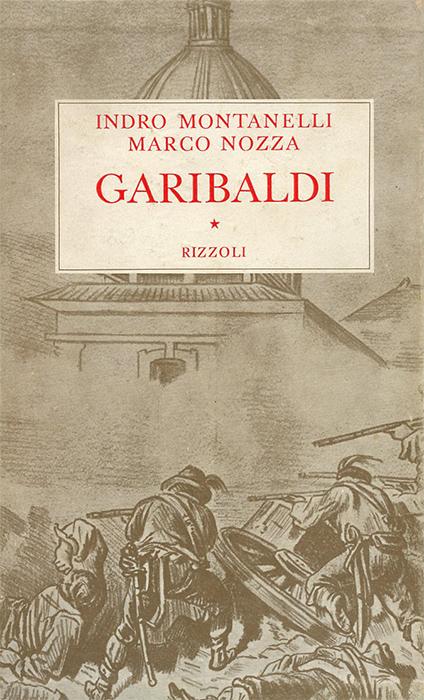 Montanelli -  Garibaldi