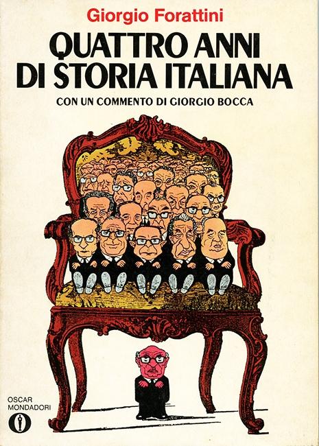 Forattini - Quattro anni di storia italiana