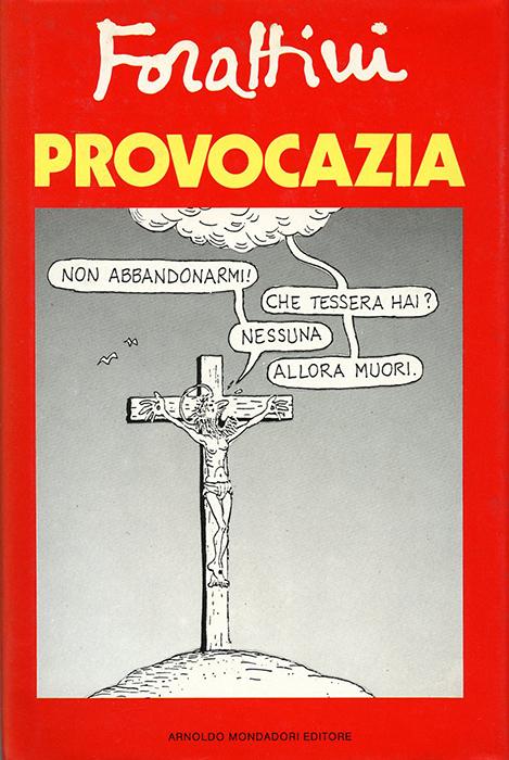 Forattini - Provocazia