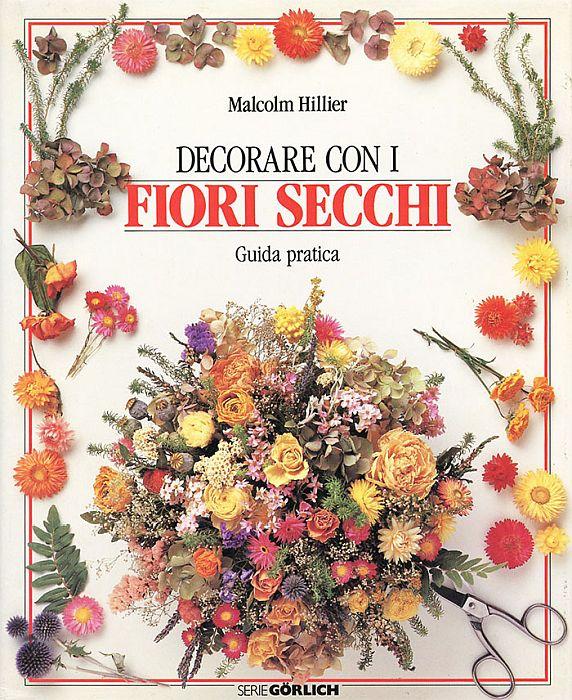 Hillier - Decorare con i fiori secchi