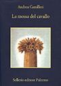 A. Camilleri - La mossa del cavallo