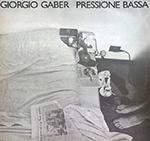 Giorgio Gaber - Pressione bassa
