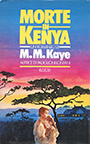 M.M. Kaye – Morte in Kenia