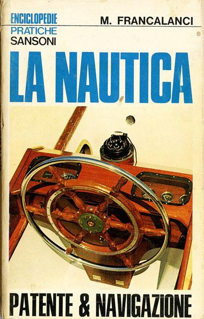 Francalanci - La nautica, patente & navigazione